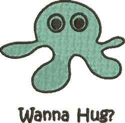 Octopus, Wanna Hug? embroidery design