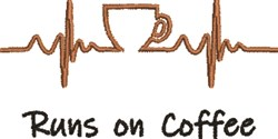 Runs On Coffee embroidery design