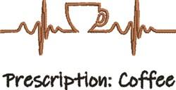 Prescription Coffee embroidery design