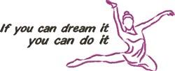 Dream It embroidery design