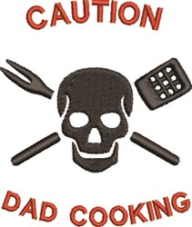 Caution Dad Cooking embroidery design