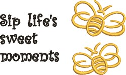Sip Lifes Sweet Moments embroidery design