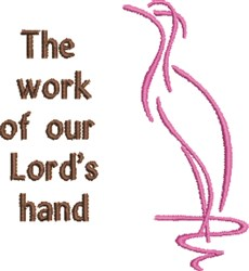 Work Of The Lords Hand embroidery design