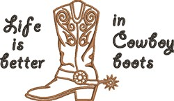 Life In Cowboy Boots embroidery design