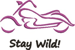 Stay Wild Motorcycle Outline embroidery design
