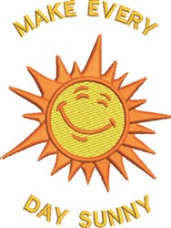 Make Every Day Sunny embroidery design