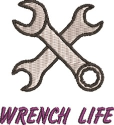 Wrench Life embroidery design