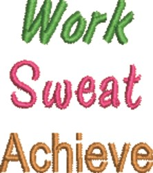 Work Sweat Achieve embroidery design