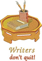 Writers Dont Quit embroidery design