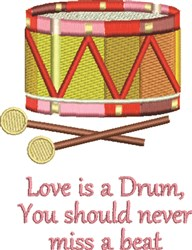 Love Is A Drum embroidery design