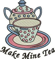 Make Mine Tea embroidery design