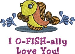 O-fish-ally Love You embroidery design