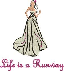 Life Is A Runway embroidery design