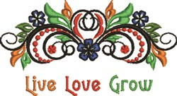 Live Love Grow embroidery design