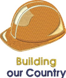 Buildling Our Country embroidery design