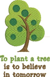 To Plant A Tree embroidery design