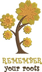 Remember Roots embroidery design