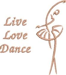 Live Love Dance embroidery design
