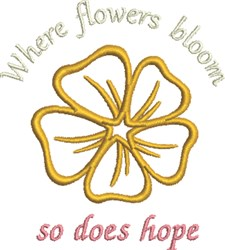 Where Flowers Bloom embroidery design