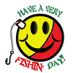 Have a very fishin day embroidery design