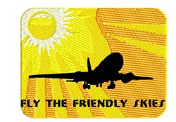 Fly The Friendly Skies embroidery design