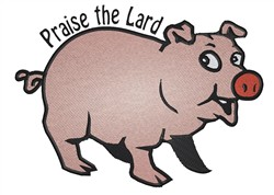 Praise The Lard embroidery design