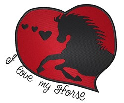 Love My Horse embroidery design
