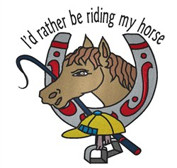Id Rather Be Riding embroidery design
