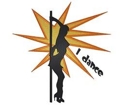 I Dance Pole Dancer embroidery design