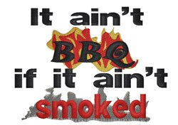 It Aint BBQ embroidery design