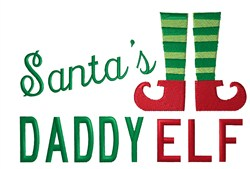 Santas Daddy  Elf embroidery design