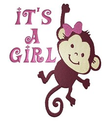 Its A Girl Monkey embroidery design
