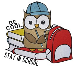 Cute School owl Be Cool Stay in School embroidery design