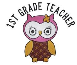 Cute Owl 1st Grade Teacher embroidery design