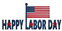 Happy Labor Day embroidery design