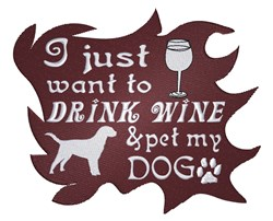 Drink Wine and Pet Dogs embroidery design