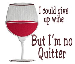 Give Up Wine embroidery design