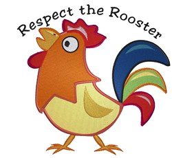 Respect The Rooster embroidery design