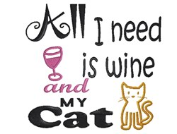 All I Need Is Wine embroidery design