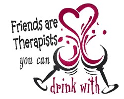 Friends Are Therapists embroidery design