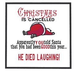 Christmas Is Cancelled embroidery design