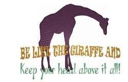 Be Like The Giraffe embroidery design