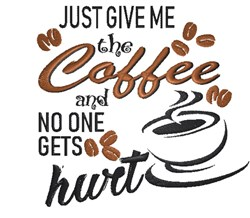 Just give me the Coffee embroidery design