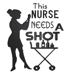 Nurse needs shot embroidery design
