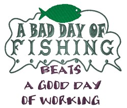 A Bad Day Fishing embroidery design