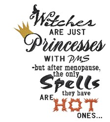 Witches Are Princesses embroidery design