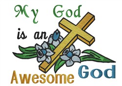 Awesome God embroidery design