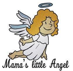 Mamas Little Angel embroidery design