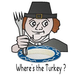 Wheres The Turkey embroidery design