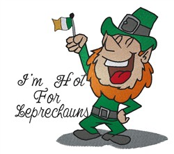Hot For Leprechauns embroidery design